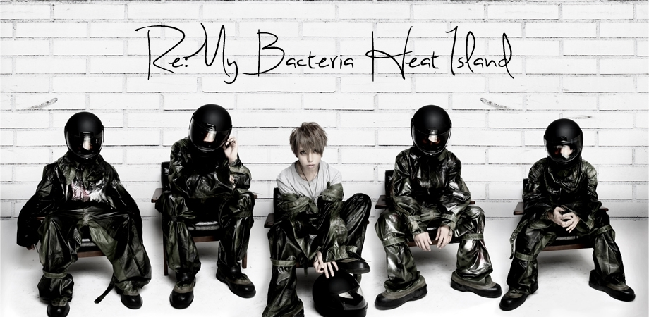 <Source:Re: MY BACTERIA HEAT ISLAND Official Website>