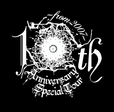 <Source:10th Anniversary Special Tour ~from 2007~ Official Website>